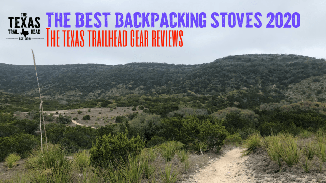 The Best Backpacking Stoves for 2020