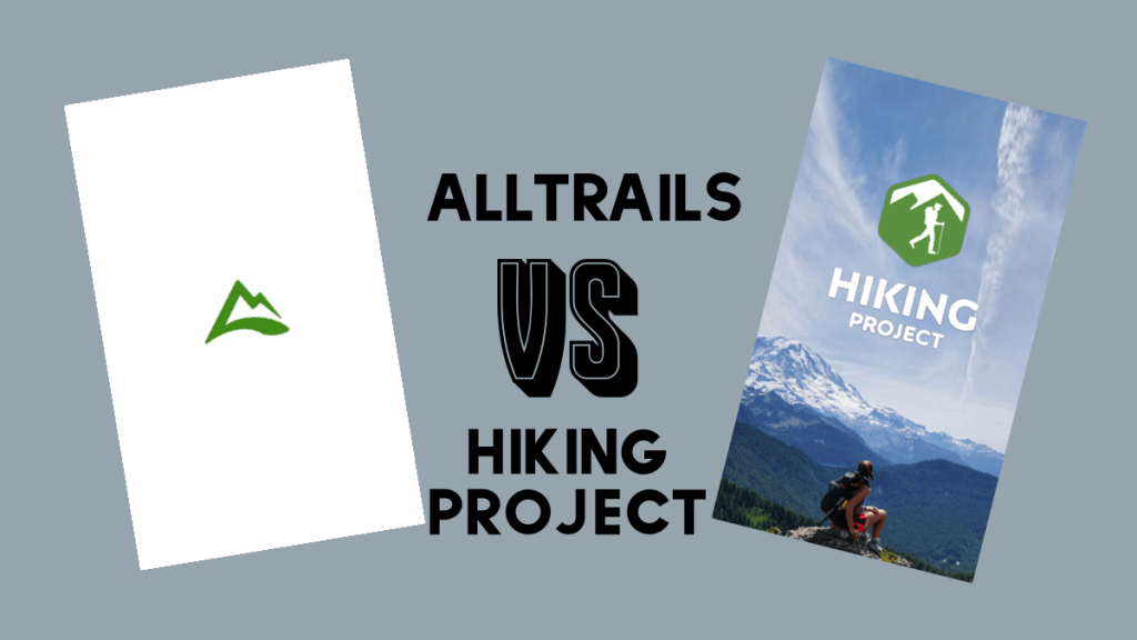 Which Hiking App is Best: AllTrails vs Hiking Project
