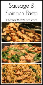 Sausage and Spinach Pasta – A New Favorite