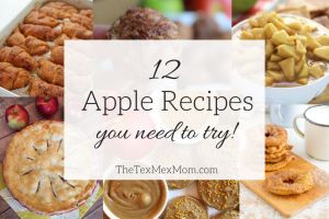 All About Apples – 12 Apple Recipes You Need to Try