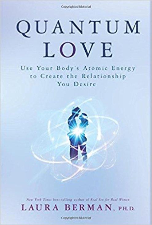 Quantum Love Dr. Laura Berman