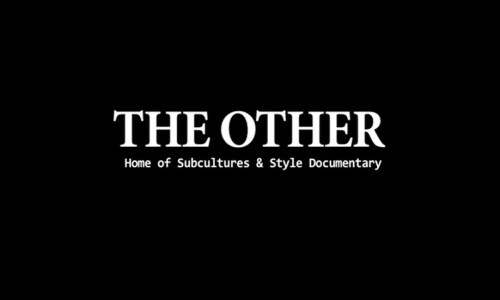 THE OTHER – Home of Subcultures and Style Documentary