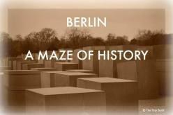 Berlin a maze of history reasons to travel. World War II streets of Berlin