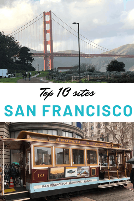 Top 10 sites in San Francisco, What to do in San Francisco, best things to do in San Francisco, San Francisco sites #SanFrancisco #TravelUSA #California #TheTopTenTraveler