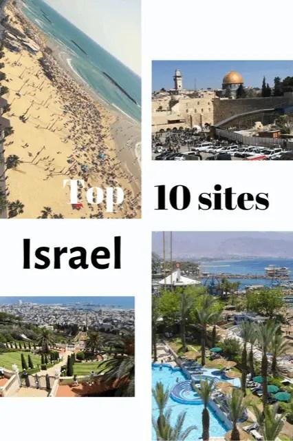 Top 10 sites in Israel, What to do in Israel, best sites in Israel, Travel Israel, Best things to do in Israel #Israel #TelAviv #Jerusalem