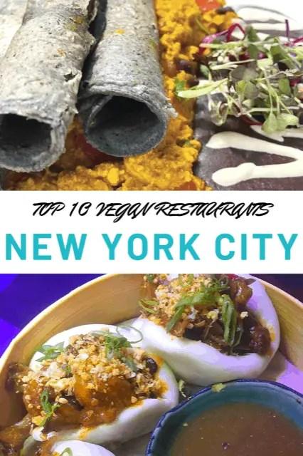 Top 10 vegan restaurants in New York City, Best Vegan restaurants in NYC, Eat vegan in New York, Best vegan food in New York, Vegan Food NYC, #Vegan #VeganRestaurants #Veganfood #NYC #NewYorkCity #TheTopTenTraveler