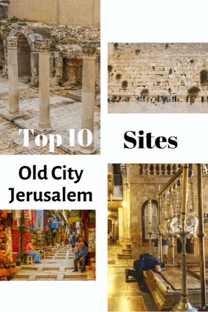 top 10 sites in the old city of Jerusalem, old town Jerusalem, what to see in jerusalem, jerusalem attractions, things to see in jerusalem #Jerusalem #Oldcity #israel #TheTopTenTraveler