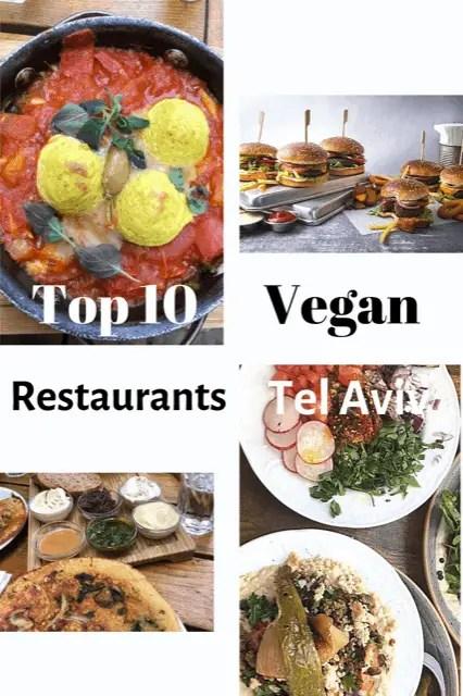 Best vegan restaurants Tel Aviv, Tel Aviv Vegan food, Vegan restaurants Tel Aviv, Tel Aviv Israel vegan, Tel Aviv vegan, Vegan in Israel, Vegan food in Israel, Vegan Israeli food, Vegan Israeli #Vegan #VeganRestaurants #VeganTLV #TelAviv #israel #TheTopTenTraveler