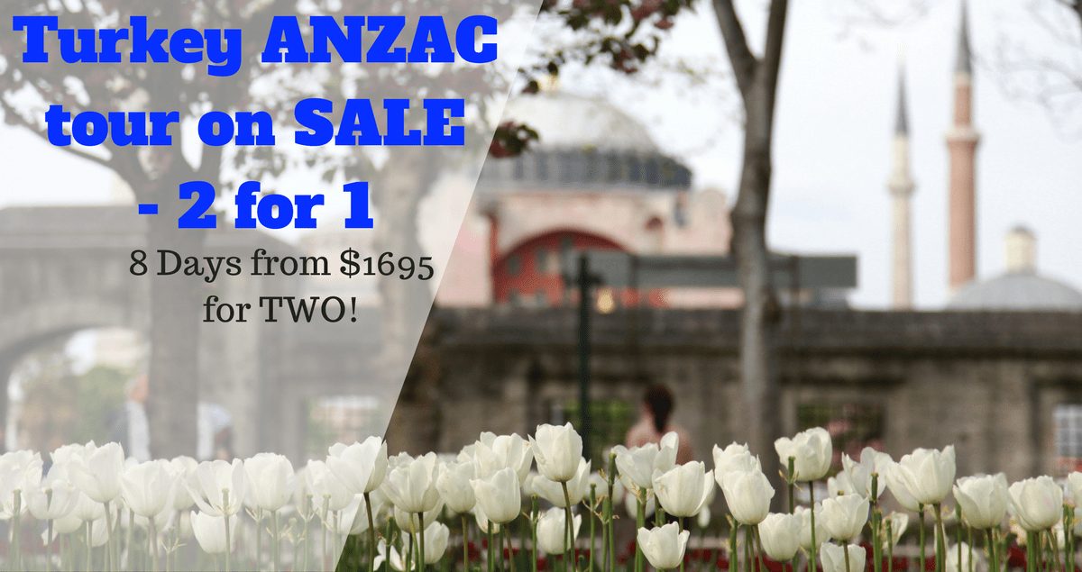 ANZAC 2 for 1 turkey tour