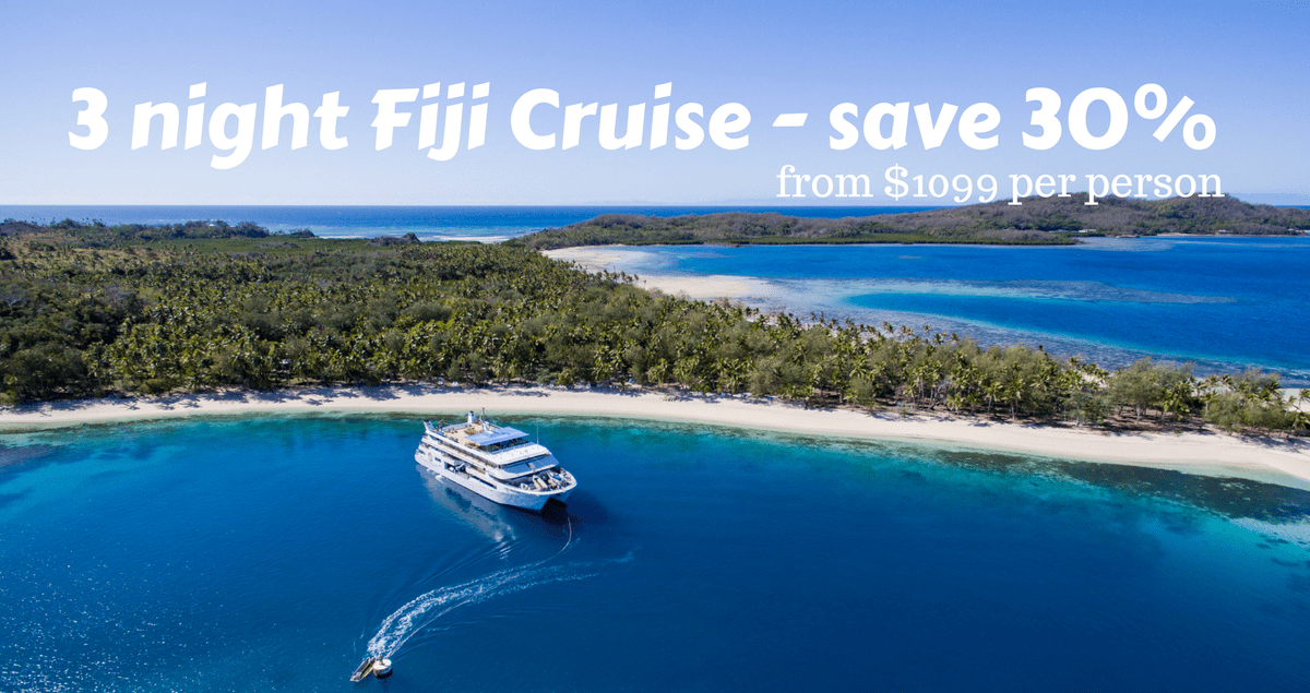 3 night Fiji Cruise - save 30%