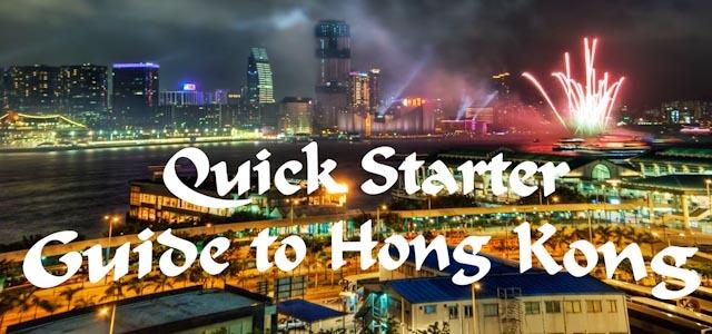 Quick Starter Guide to Hong Kong