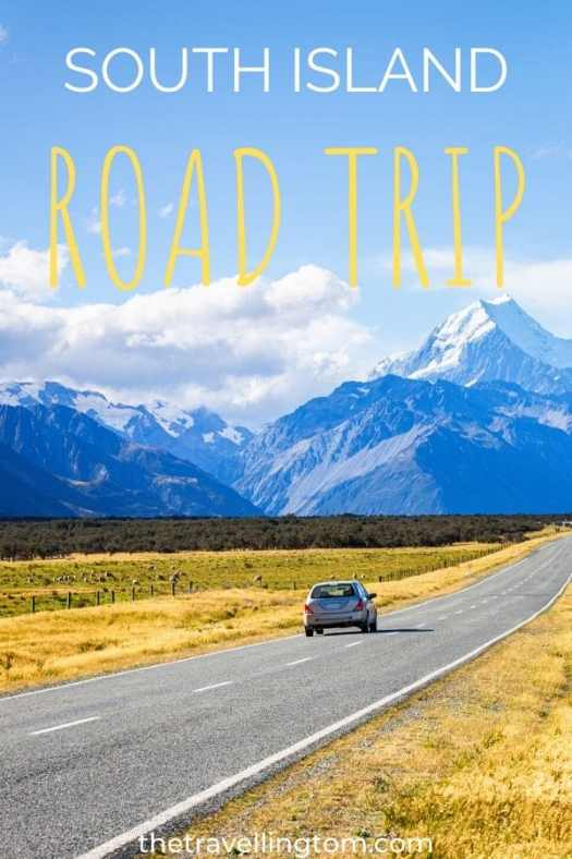 South Island Road Trip: A Drive Around Paradise