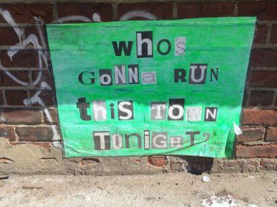 Who gonna run...?