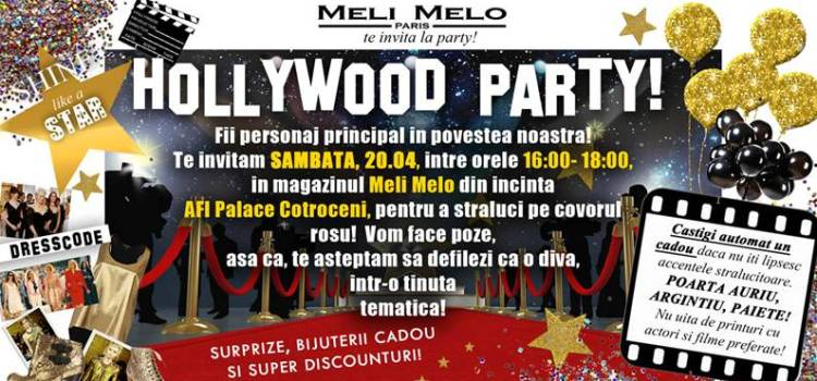 MELI MELO Paris te invita la Hollywood Party!