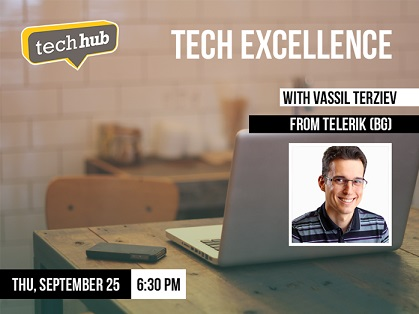 Tech Excellence with Vassil Terziev