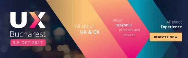 UX Bucharest 2017 – Conferinţa Internaţională User Experience Design, 2nd Edition