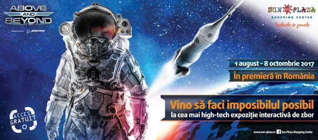 ABOVE AND BEYOND,expoziție aeronautică și aerospațială blockbusterla Sun Plaza