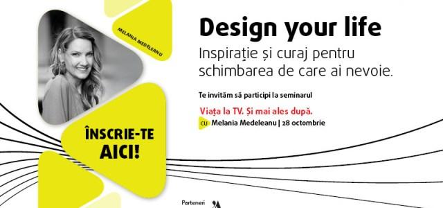 Inspirație și curaj pentru schimbarea de care ai nevoie – Seminar gratuit cu Melania Medeleanu