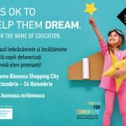 Băneasa Shopping City lansează proiectul de combatere a abandonului școlar It`s OK to help them dream