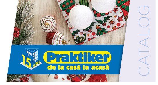 """Catalogul """"Decorațiuni și Amenajări"""" de la Praktiker vine cu noutăți pentru sărbătorile de iarnă"""
