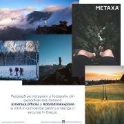 Casa METAXA lansează un concurs pe Instagram dedicat exploratorilor