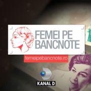 """Campania """"Femei pe bancnote"""", sustinuta de Kanal D, succes urias!"""