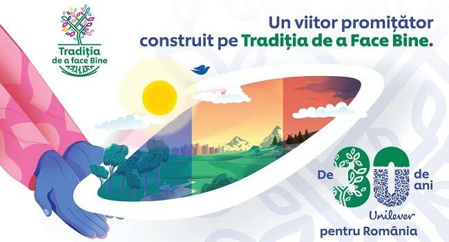 De 30 de ani Unilever sarbatoreste Traditia de a face bine in Romania