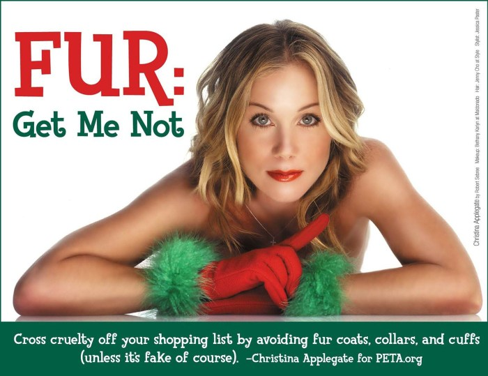 """Christina Applegate has posed nude for animal rights group Peta in a bid to stop shoppers from buying fur this Christmas. The actress is pictured wearing just a pair of red gloves with green cuffs for the animal rights group's e-card. Christina decided to make a stand and pose for the raunchy campaign because of the respect she has for animals. She told People magazine: """"My house has been basically a zoo since I was a kid. Everything I wear has dog hair all over it, and that's just the way it is!"""" The 35-year-old actress also said she decided to become a vegetarian while on the set of her US TV sitcom, Married With Children, when she was a teenager. She added: """"I realised I can't eat something that has been alive. So I stopped, and that was it. That was the last time."""" The e-card reads: """"Cross cruelty off your shopping list by avoiding fur coats, collars, and cuffs (unless it's fake fur of course)."""" Christina is following in the footsteps of Alicia Silverstone, Alyssa Milano, Maggie Q and Dominique Swain by stripping off for the charity. (Photo Credit: PETA/Splash News)"""