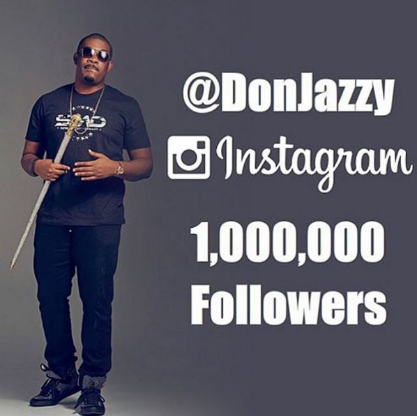 Don Jazzy has reached the 1 million mark on Instagram