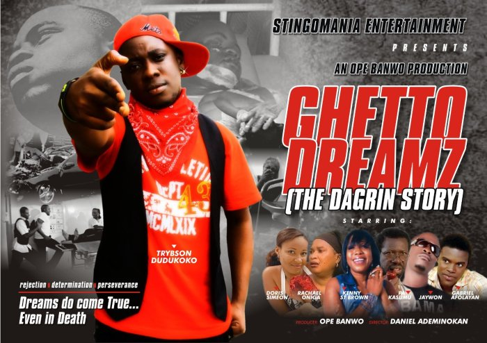 Ghetto Dreamz The Trent Nollywood Movies