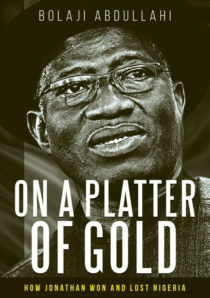 Bolaji Abdullahi Goodluck Jonathan