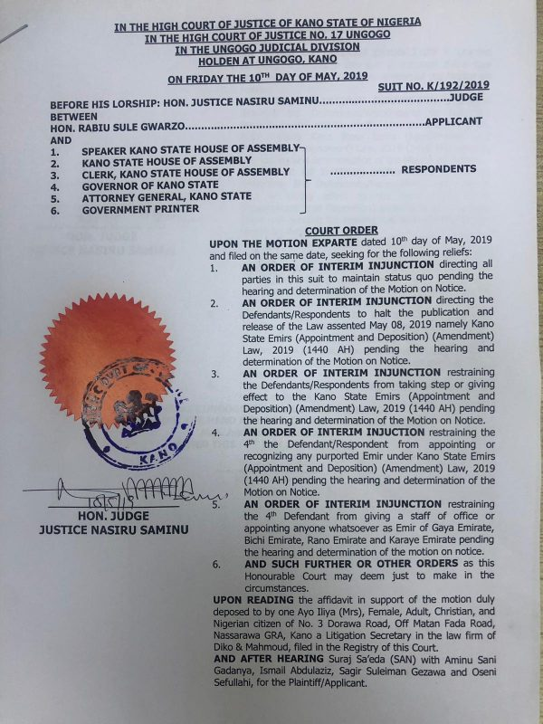 The court order restraining the Kano governor from breaking up the Kano Emirate
