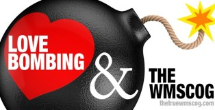 Love Bombing and the WMSCOG