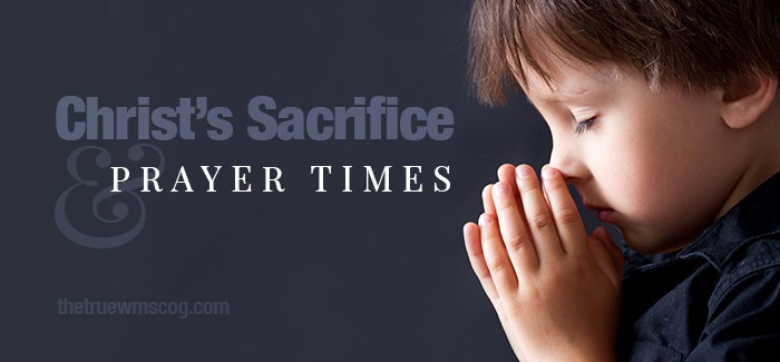 Christs Sacrifice and Prayer Times