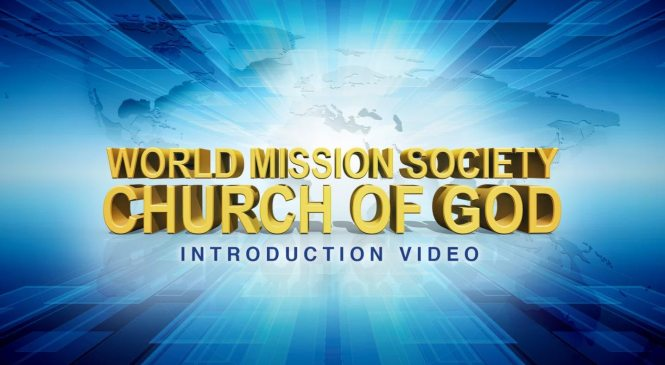 World Mission Society Church of God - wmschurchofgod
