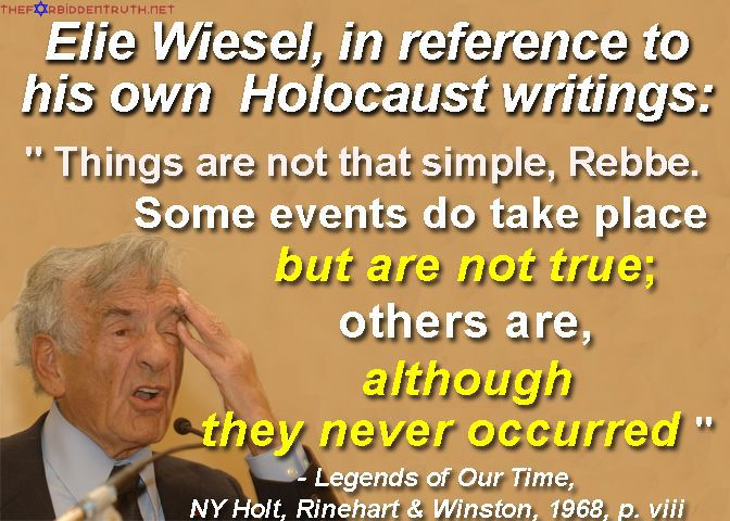 Elie Wiesel in reference to his own writings
