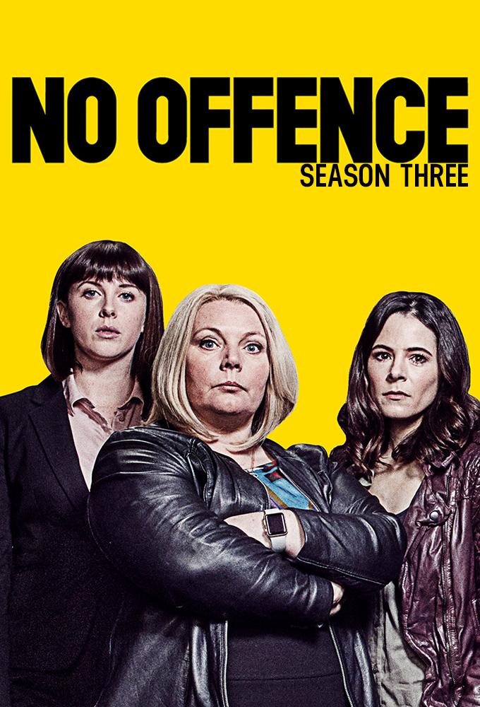 No Offence - Season 3 @ TheTVDB