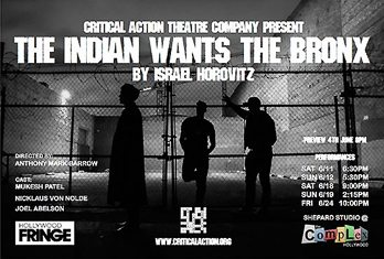 Indian Wants the Bronx-Fringe Festival 2016