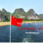 How to Apply for a Chinese Visa (For US Citizens)
