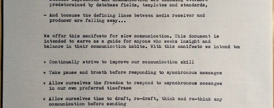 Slow communication manifesto at the type bar