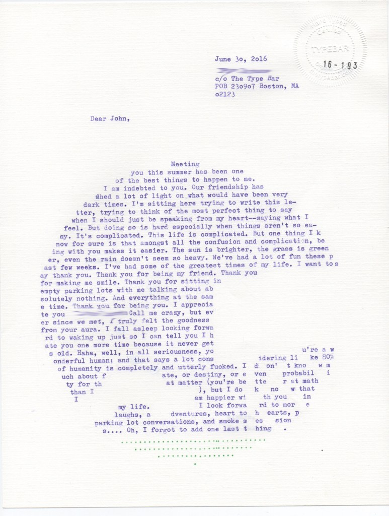 Mail Art Type Bar Letter to John is complimentary in the beginning. Type Art created to form a scene