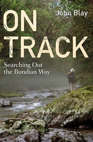 Victorian Hiking Circuits: The Bundian Way: