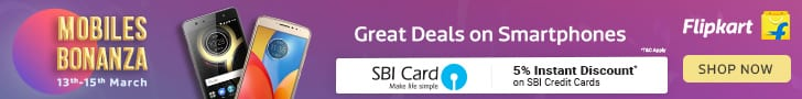 Mobiles Bonanza[13-15th March'18]:Great Deals On Smart Phones | 5% Instant Discount On SBI Card