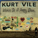 New Album: Kurt Vile – Wakin' On A Pretty Daze