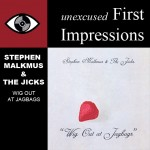 First Impressions:  Stephen Malkmus & The Jicks ‎– Wig Out At Jagbags