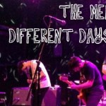 Recommended Song: The Men – Different Days