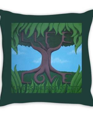 Throw Pillow - Love Is The Root Of Life - Throw Pillow Of Acrylic Paint Fine Art