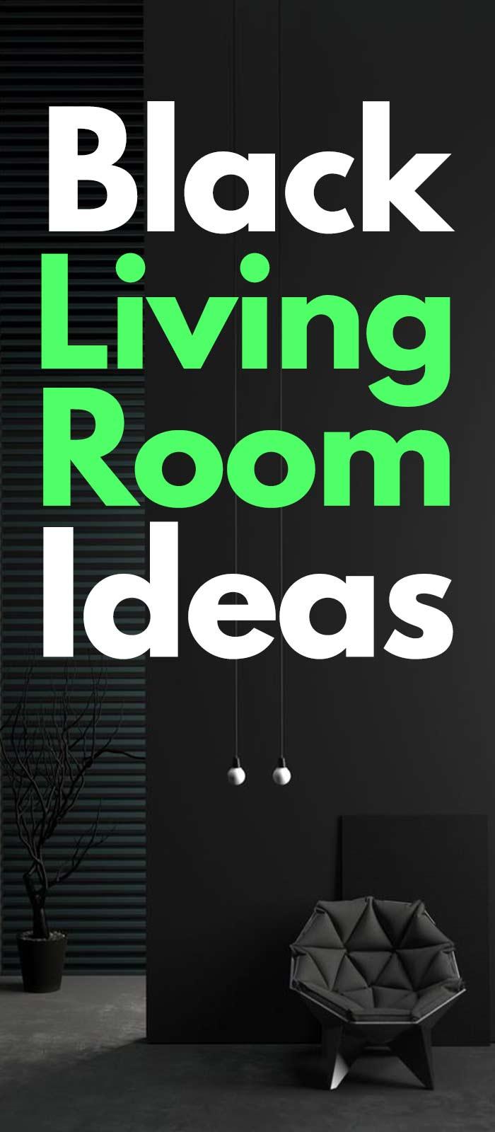 20+ Marvelous Black Living Room Ideas!
