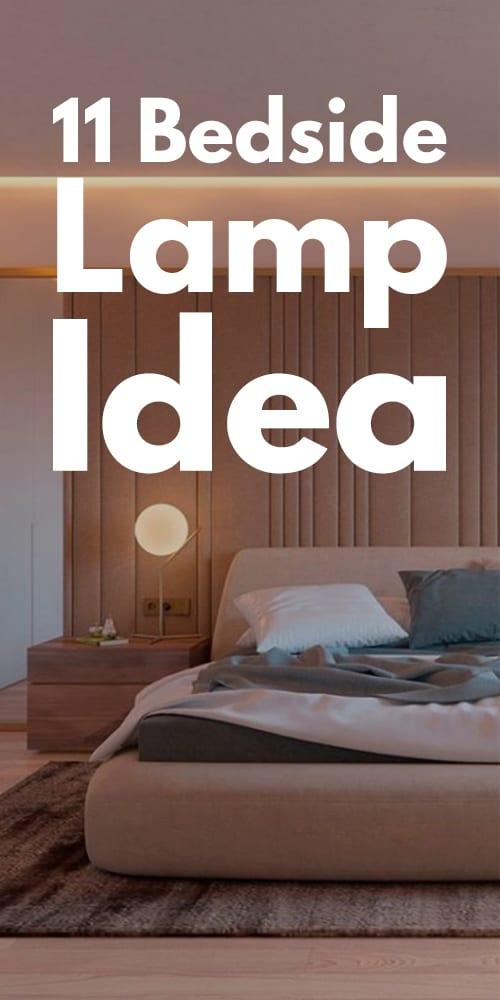 11 Bedside Lamp Idea Photos!