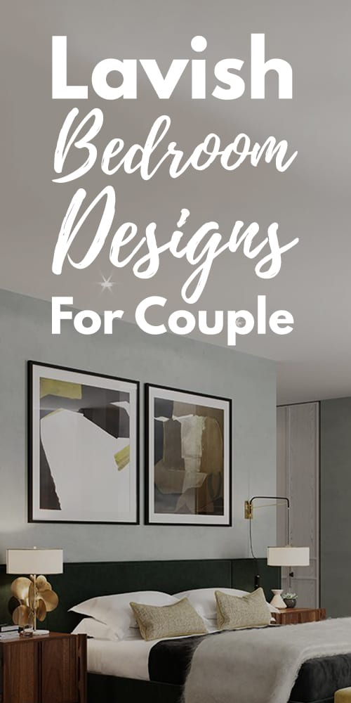 15 Cozy And Lavish Bedroom Designs For Couple.